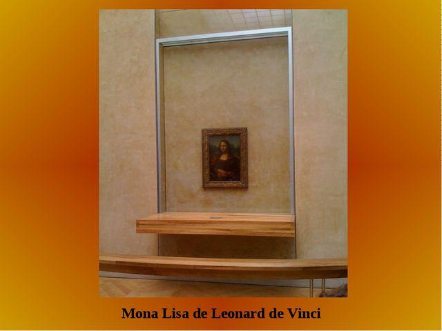 Mona Lisa de Leonard de Vinci
