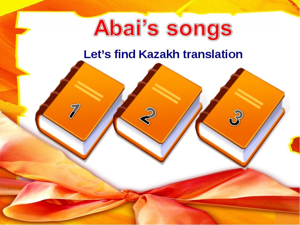 Let's find Kazakh translation