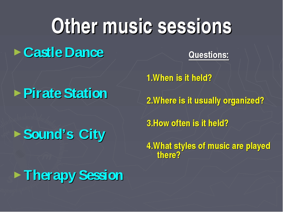 Other music sessions Castle Dance Pirate Station Sound's City Therapy Session...