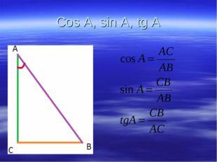 Cos A, sin A, tg A