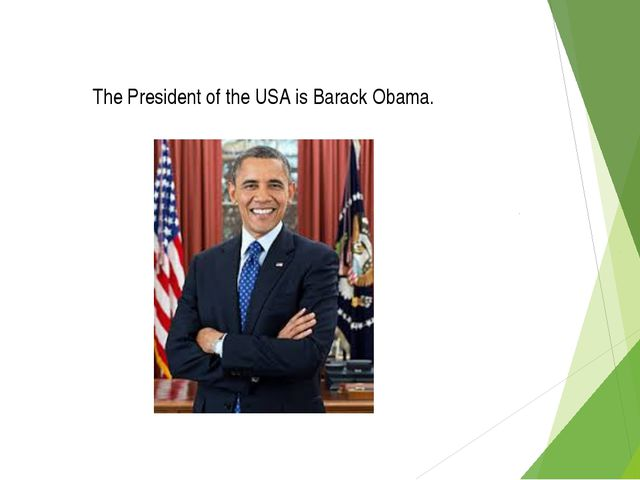 The President of the USA is Barack Obama.