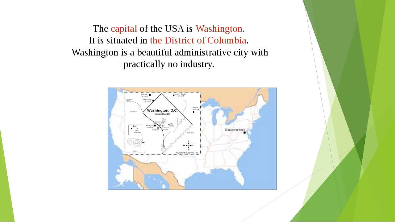 The capital of the USA is Washington. It is situated in the District of Colum...