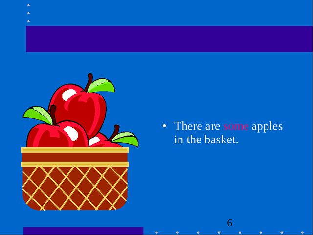 There are some apples in the basket.