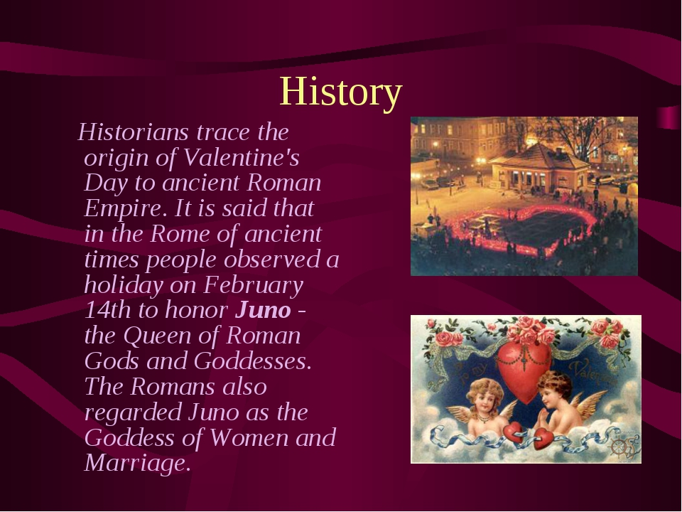 History Historians trace the origin of Valentine's Day to ancient Roman Empir...