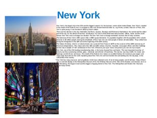 New York . New York is the largest city in the USA and the biggest seaport. I