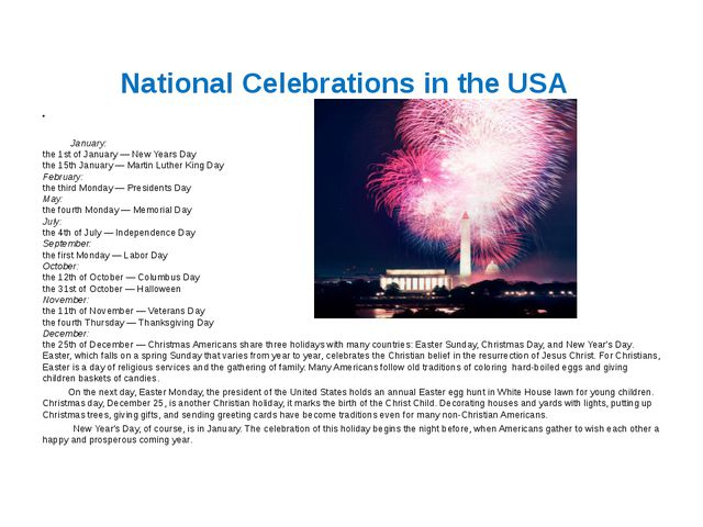 National Celebrations in the USA     January:  the 1st of January — New Years...