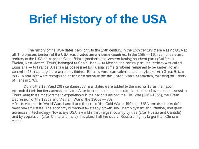 Brief History of the USA    The history of the USA dates back only to the 15t...