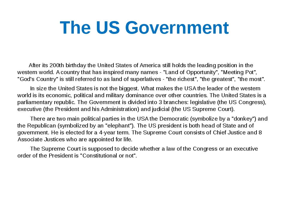 The US Government After its 200th birthday the United States of America still...