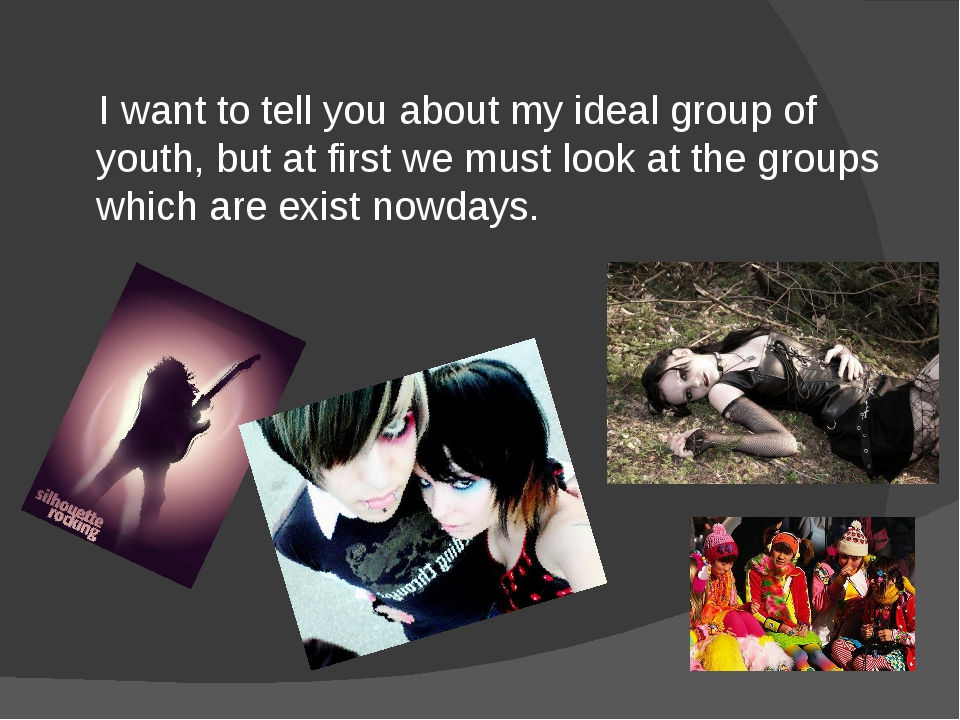 I want to tell you about my ideal group of youth, but at first we must look...
