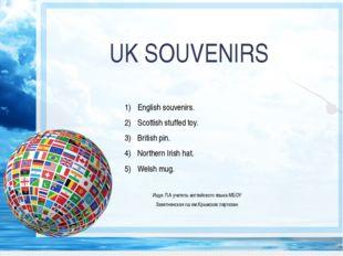 UK SOUVENIRS English souvenirs. Scottish stuffed toy. British pin. Northern