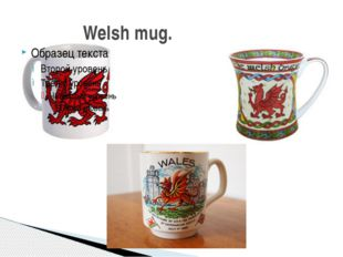 Welsh mug.