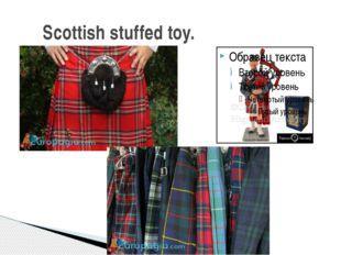 Scottish stuffed toy.