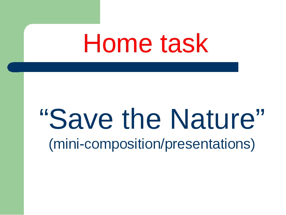 """Save the Nature"" (mini-composition/presentations) Home task"