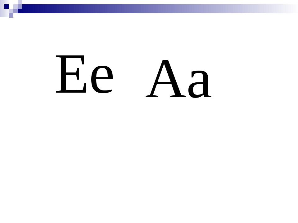 Ee Aa