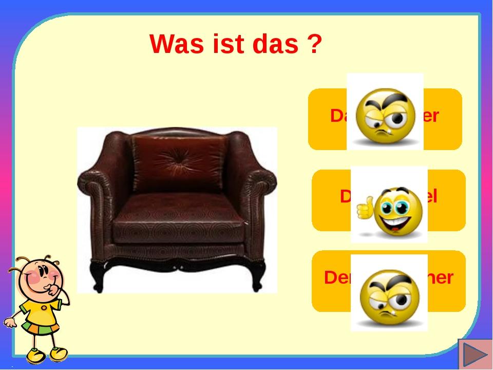Was ist das ? Der Sessel Das Zimmer Der Fernseher