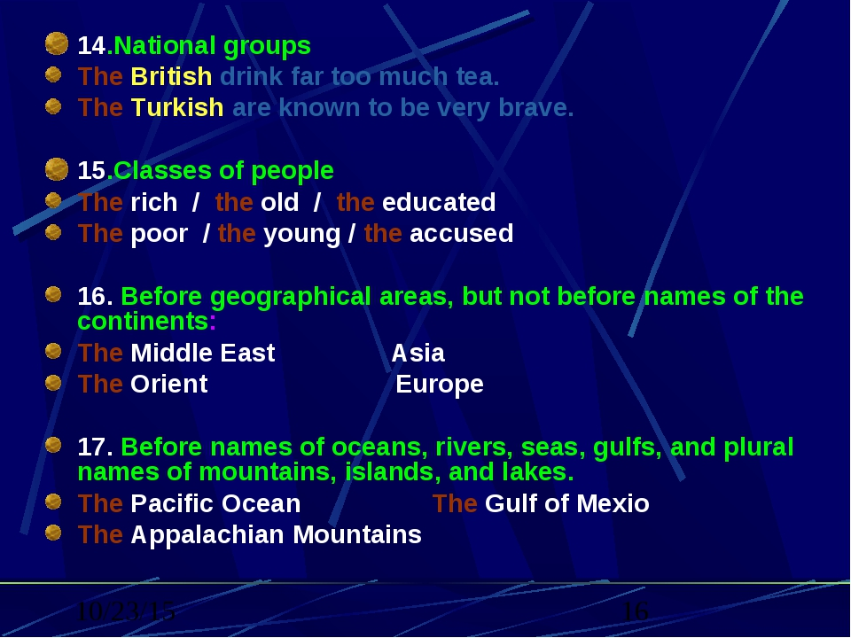 . 14.National groups The British drink far too much tea. The Turkish are know...