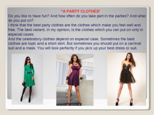 ". ""A PARTY CLOTHES' Do you like to have fun? And how often do you take part i"