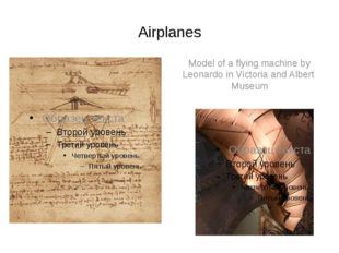 Airplanes Model of a flying machine by Leonardo in Victoria and Albert Museum