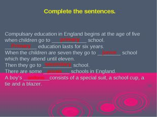 Compulsary education in England begins at the age of five when children go to