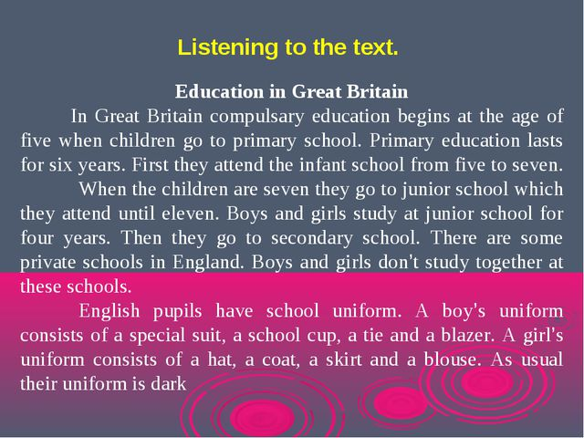 Education in Great Britain In Great Britain compulsary education begins at th...