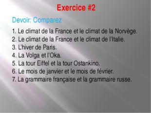 Exercice #2 Devoir: Comparez 1. Le climat de la France et le climat de la Nor