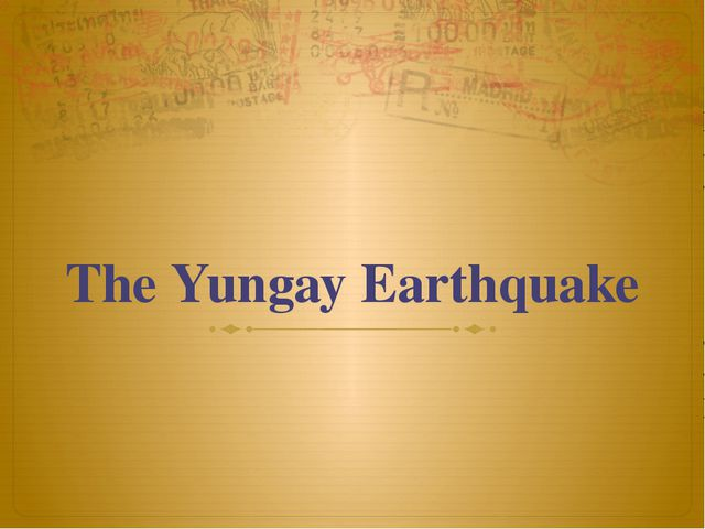 The Yungay Earthquake