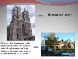 Westminster Abbey However, this was refused by the English authorities, and t
