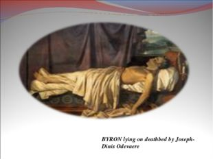 BYRON lying on deathbed by Joseph-Dinis Odevaere