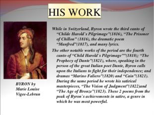 """While in Switzerland, Byron wrote the third canto of """"Childe Harold`s Pilgrim"""