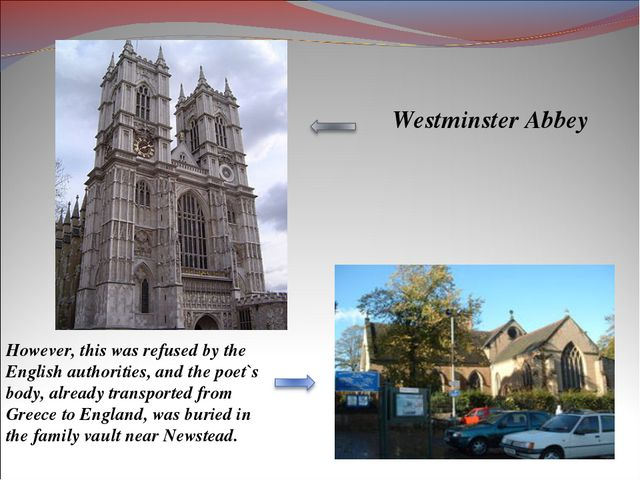 Westminster Abbey However, this was refused by the English authorities, and t...