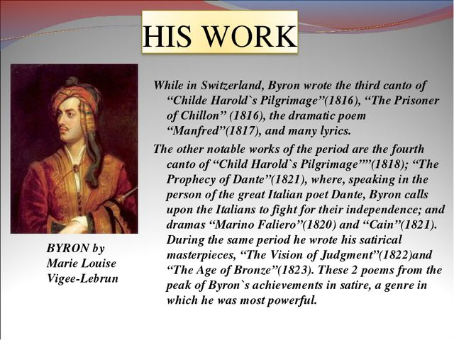 """While in Switzerland, Byron wrote the third canto of """"Childe Harold`s Pilgrim..."""