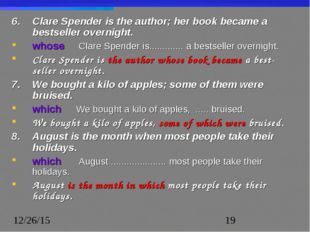 6.	Clare Spender is the author; her book became a bestseller overnight. whos