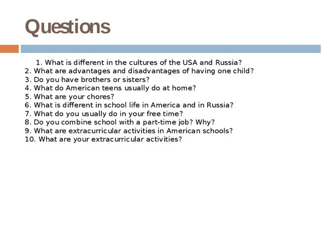Questions 1. What is different in the cultures of the USA and Russia? 2. What...