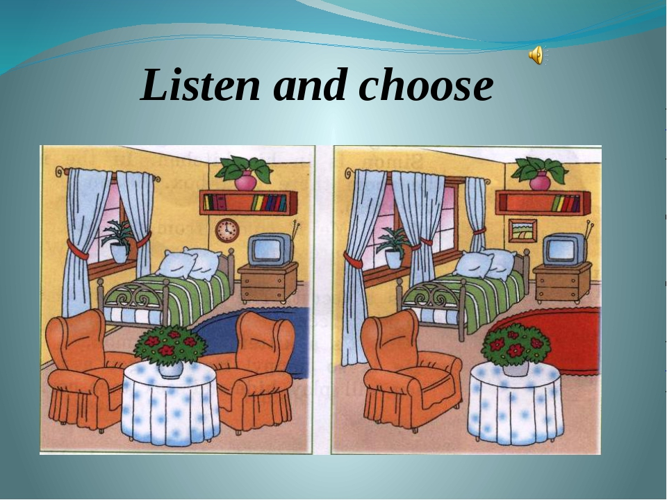 Listen and choose