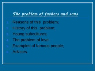 The problem of fathers and sons Reasons of this problem; History of this pro