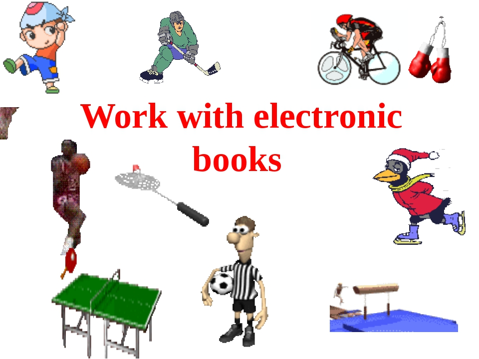Work with electronic books