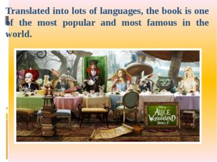 Translated into lots of languages, the book is one of the most popular and mo