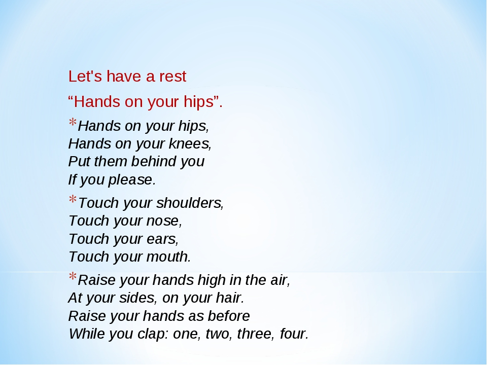 "Let's have a rest ""Hands on your hips"". Hands on your hips, Hands on your kn..."