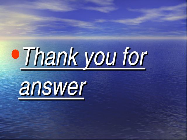 Thank you for answer