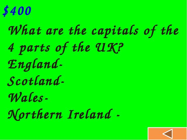 What are the capitals of the 4 parts of the UK? England- Scotland- Wales- No...