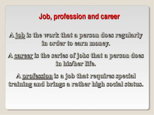 Job, profession and career
