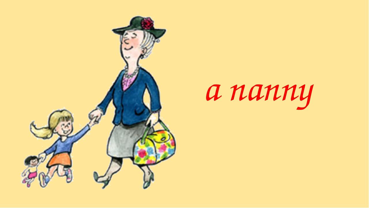 a nanny