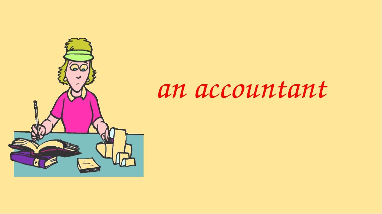 an accountant