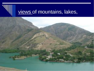 views of mountains, lakes,