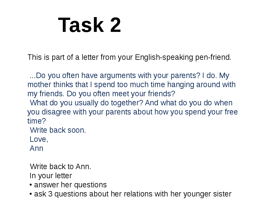 Task 2 This is part of a letter from your English-speaking pen-friend. ...Do...