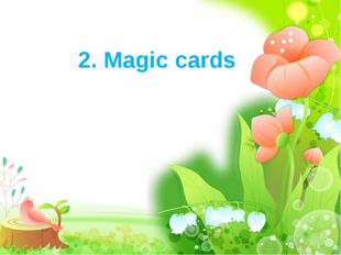 2. Magic cards