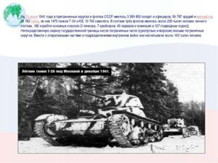 На22 июня1941 года в приграничных округах и флотах СССР имелось 3 289 850 с