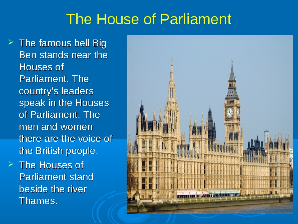 The House of Parliament The famous bell Big Ben stands near the Houses of Par...
