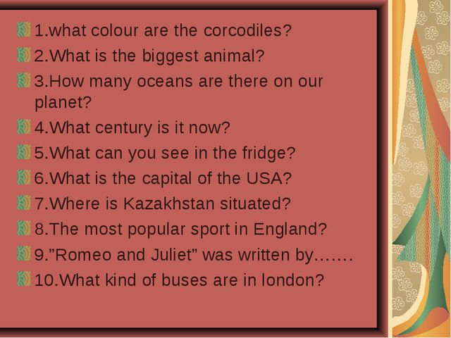1.what colour are the corcodiles? 2.What is the biggest animal? 3.How many oc...