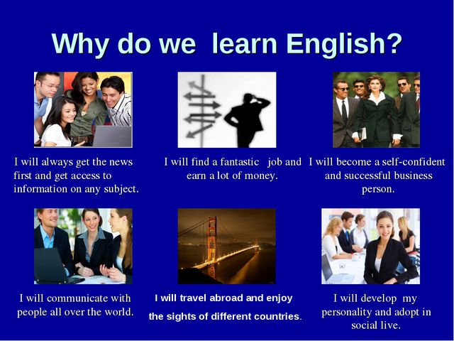 Why do we learn English? I will become a self-confident and successful busine...